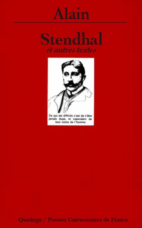 Alain, Stendhal et autres textes (réimpression)