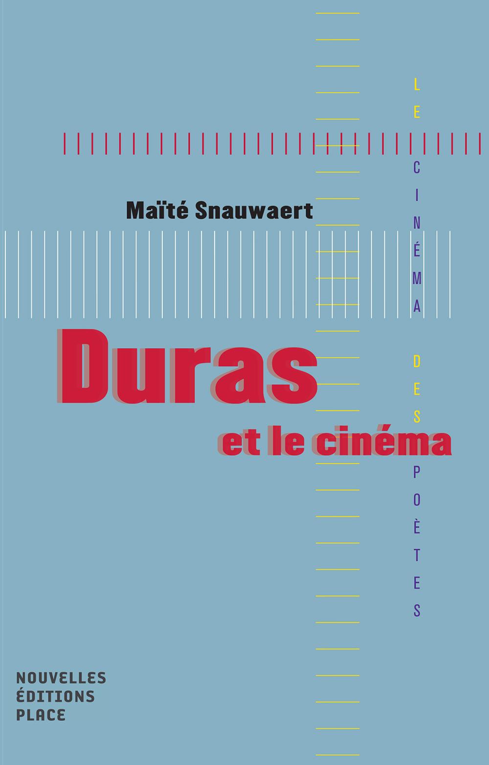 M. Snauwaert, Duras et le cinéma