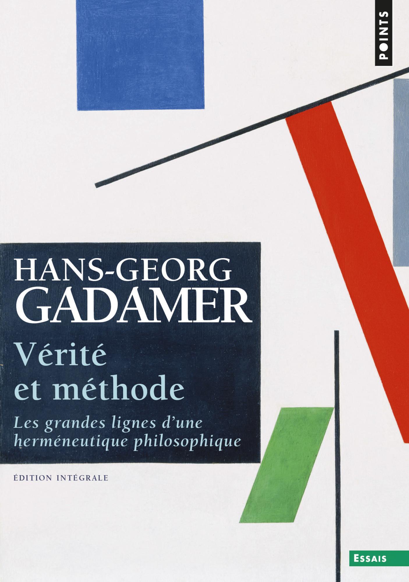 H.G. Gadamer, Vérité et méthode (éd. intégrale)