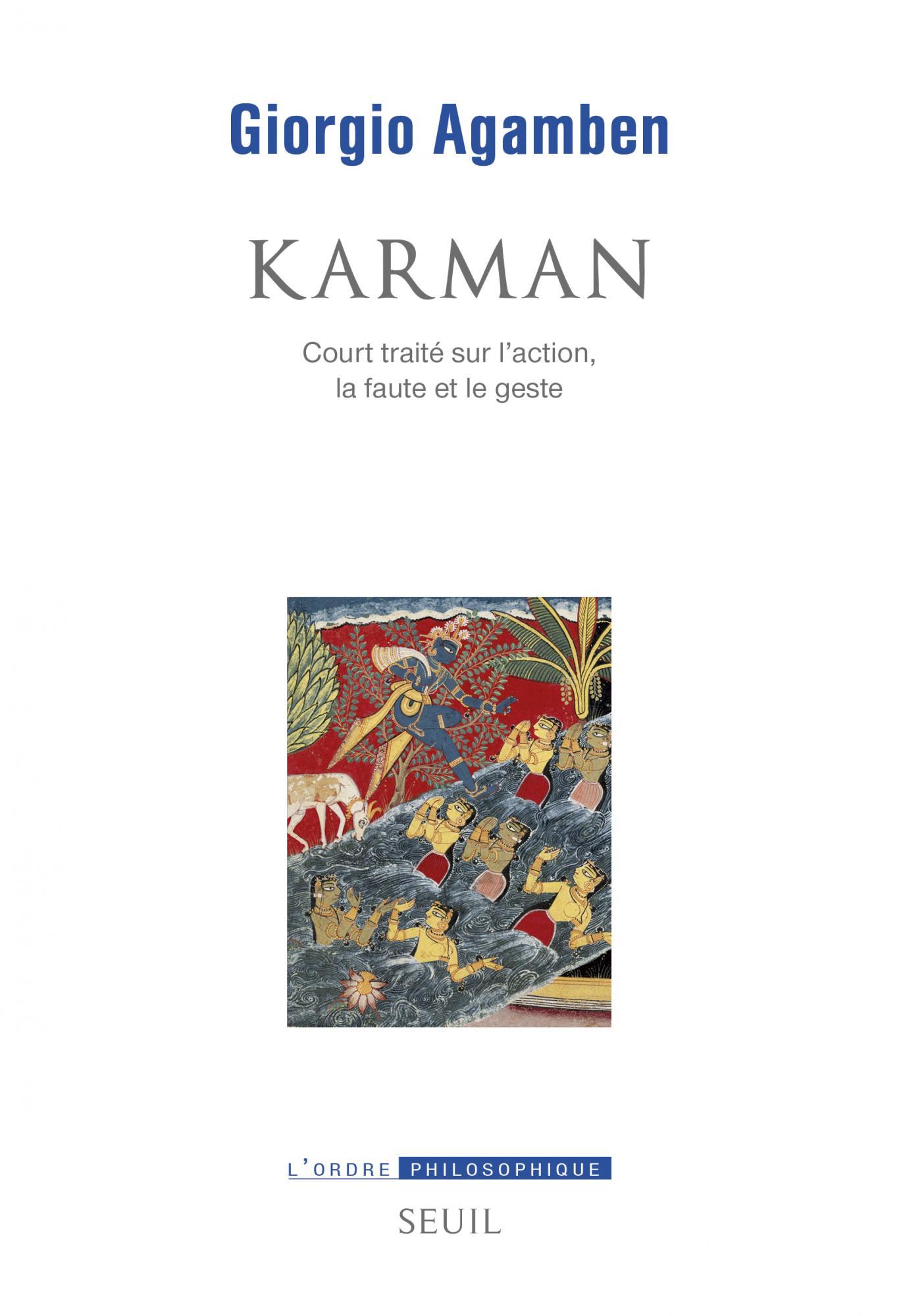 G. Agamben, Karman. Court traité sur l'action, la faute et le geste