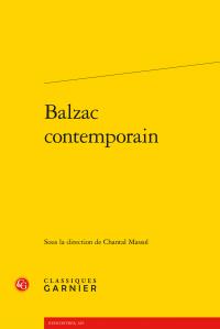 Ch. Massol (dir.), Balzac contemporain