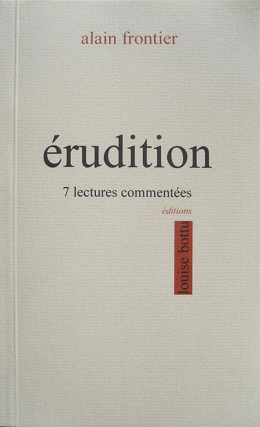 A. Frontier, Érudition. 7 lectures commentées