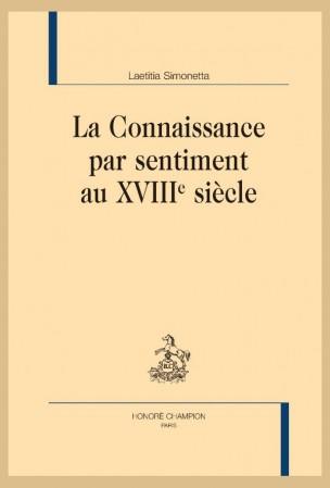 L. Simonetta, La Connaissance par sentiment au XVIIIe siècle