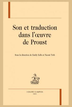 E. Eells et N. Toth (dir.), Son et traduction dans l'œuvre de Proust