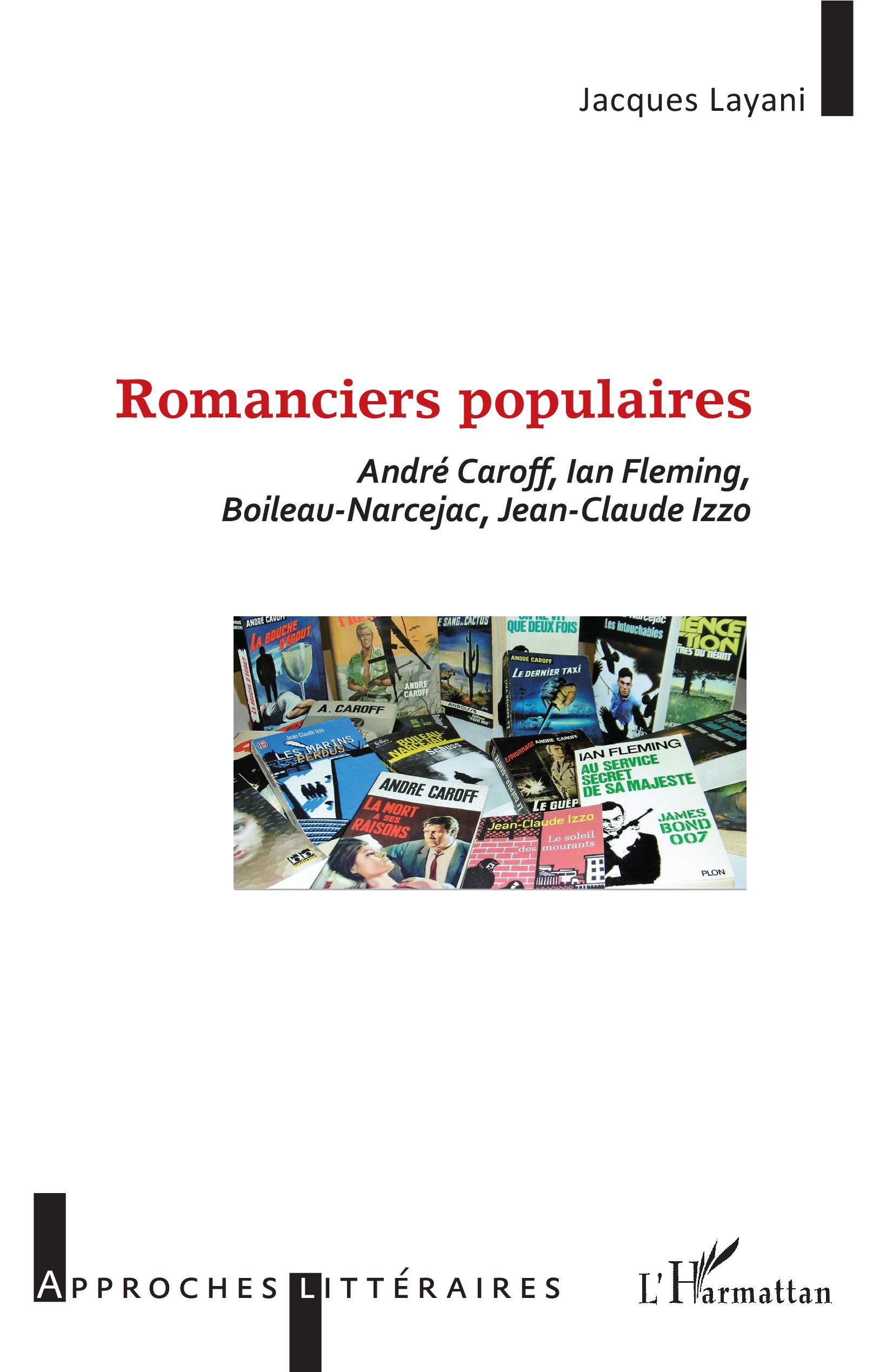 J. Layani, Romanciers populaires