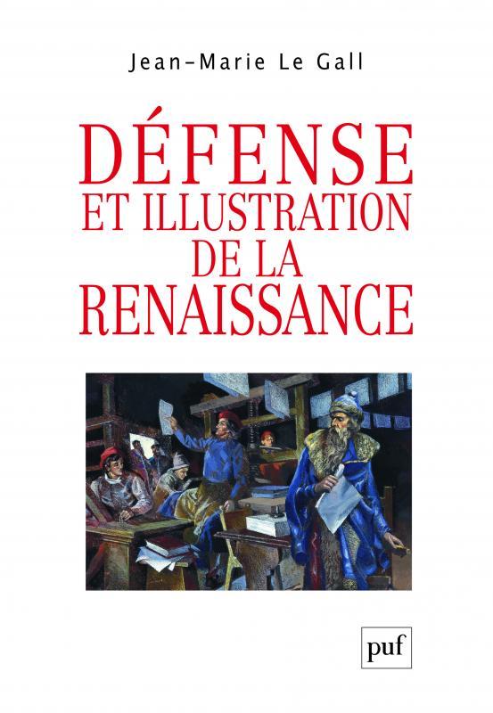 J. M. Le Gall, Défense et illustration de la Renaissance