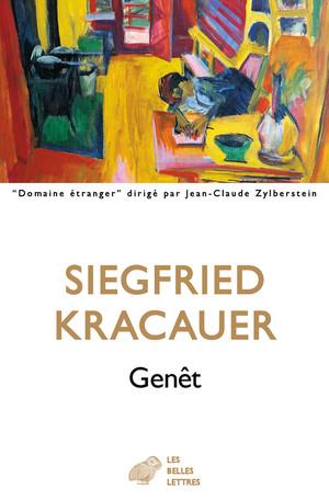 S. Kracauer, Genêt. Par lui-même (trad. C. Malraux)