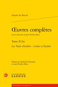 Nerval, Œuvres complètes, t. X bis : Les Nuits d'octobre - Contes et Facéties