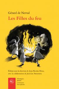 Nerval, Les Filles du feu (éd. J-N. Illouz et J-L. Steinmetz)