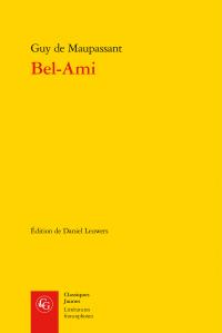 Maupassant, Bel-Ami (éd. Daniel Leuwers)