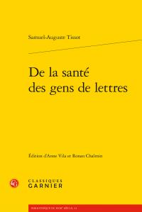 S-A. Tissot, De la santé des gens de lettres