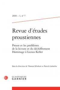 Revue d'études proustiennes 2018 – 1, n° 7 :