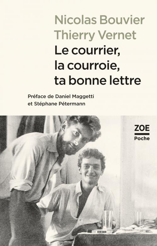 N. Bouvier, Th. Vernet, Le courrier, la courroie, ta bonne lettre