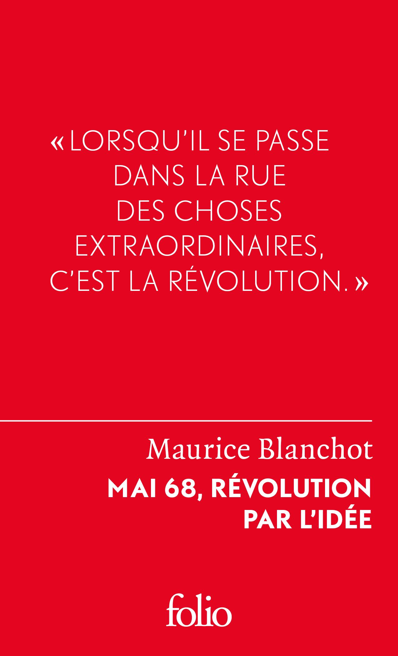 M. Blanchot, Mai 68, révolution par l'idée
