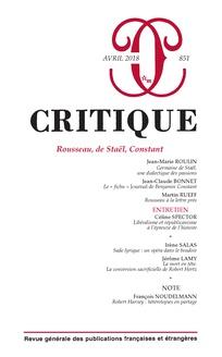 Critique, n°851, Rousseau, de Staël, Constant (dir. Ph.Roger)