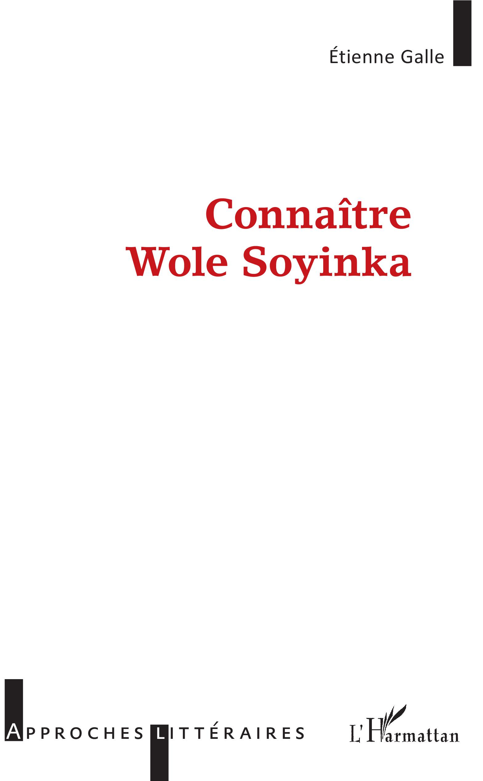 E. Galle, Connaître Wole Soyinka