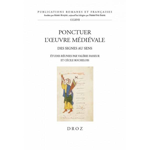V. Fasseur, C. Rochelois (dir.), Ponctuer l'œuvre médiévale. Des signes au sens