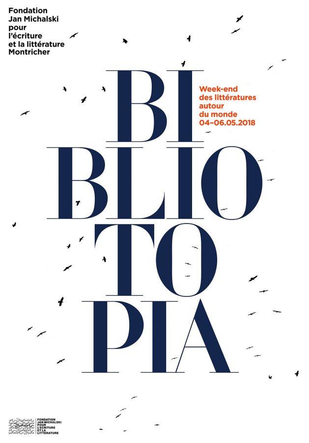 Bibliotopia, week-end des littératures autour du monde (Fondation Jan Michalski, Montricher, Suisse VD)