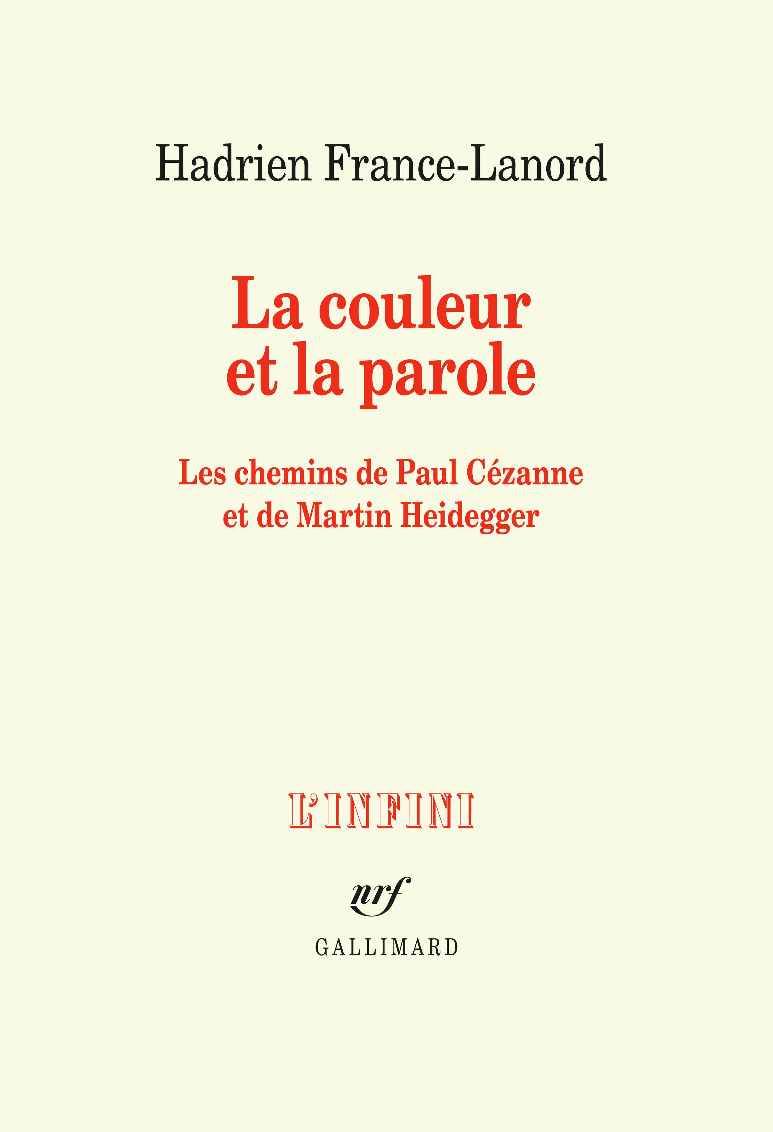 H. France-Lanord,  La couleur et la parole. Les chemins de Paul Cézanne et de Martin Heidegger