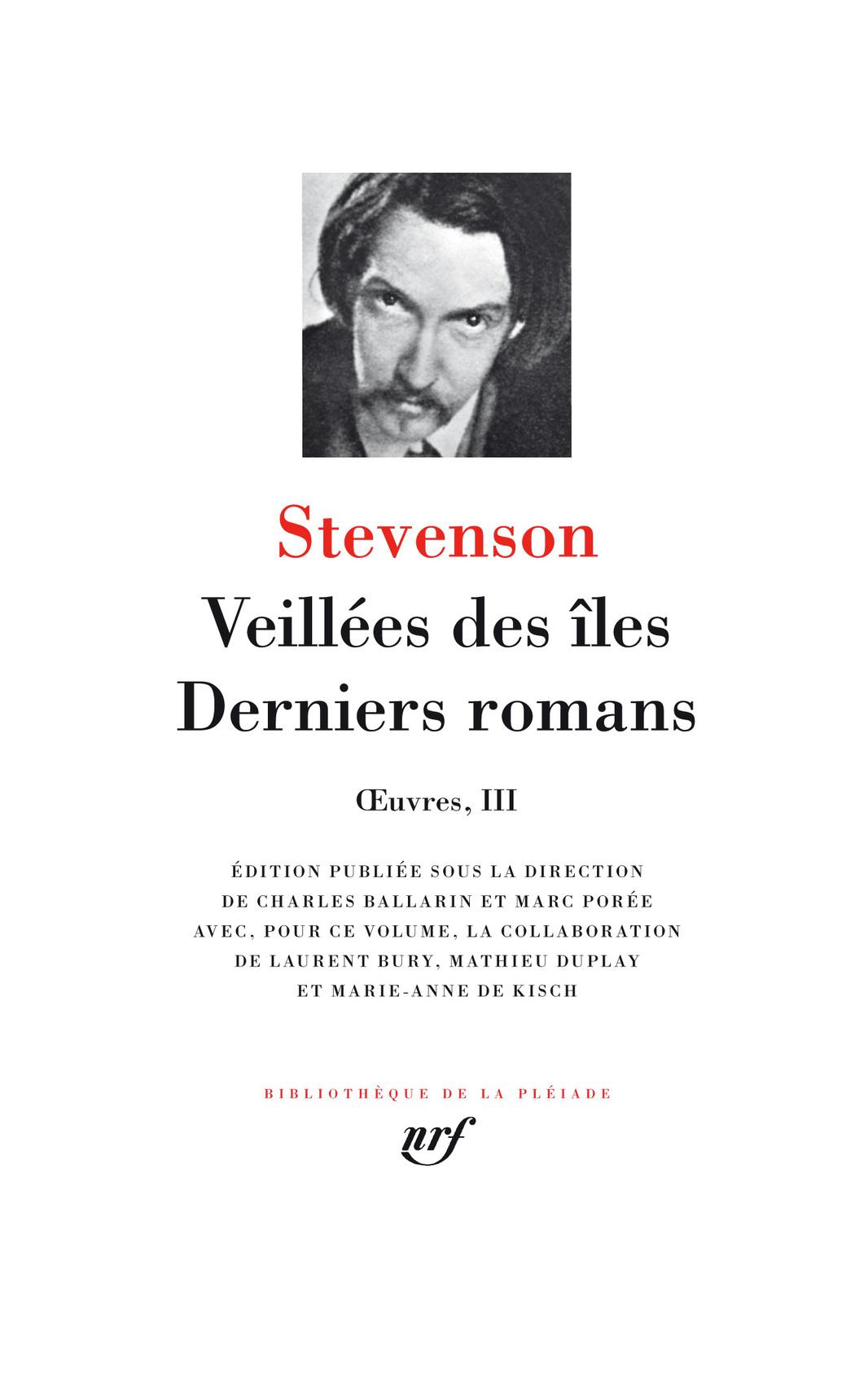 R.L. Stevenson, Œuvres III. Veillées des îles - Derniers romans (Biblioth. de la Pléiade)