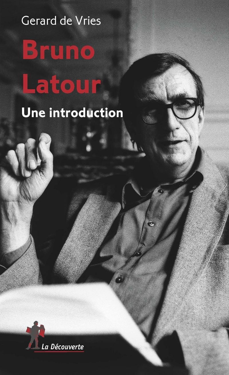G. de Vries, Bruno Latour. Une introduction