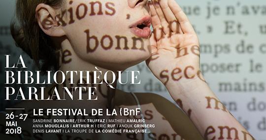 La Bibliothèque parlante. Le festival de la BnF (Paris)