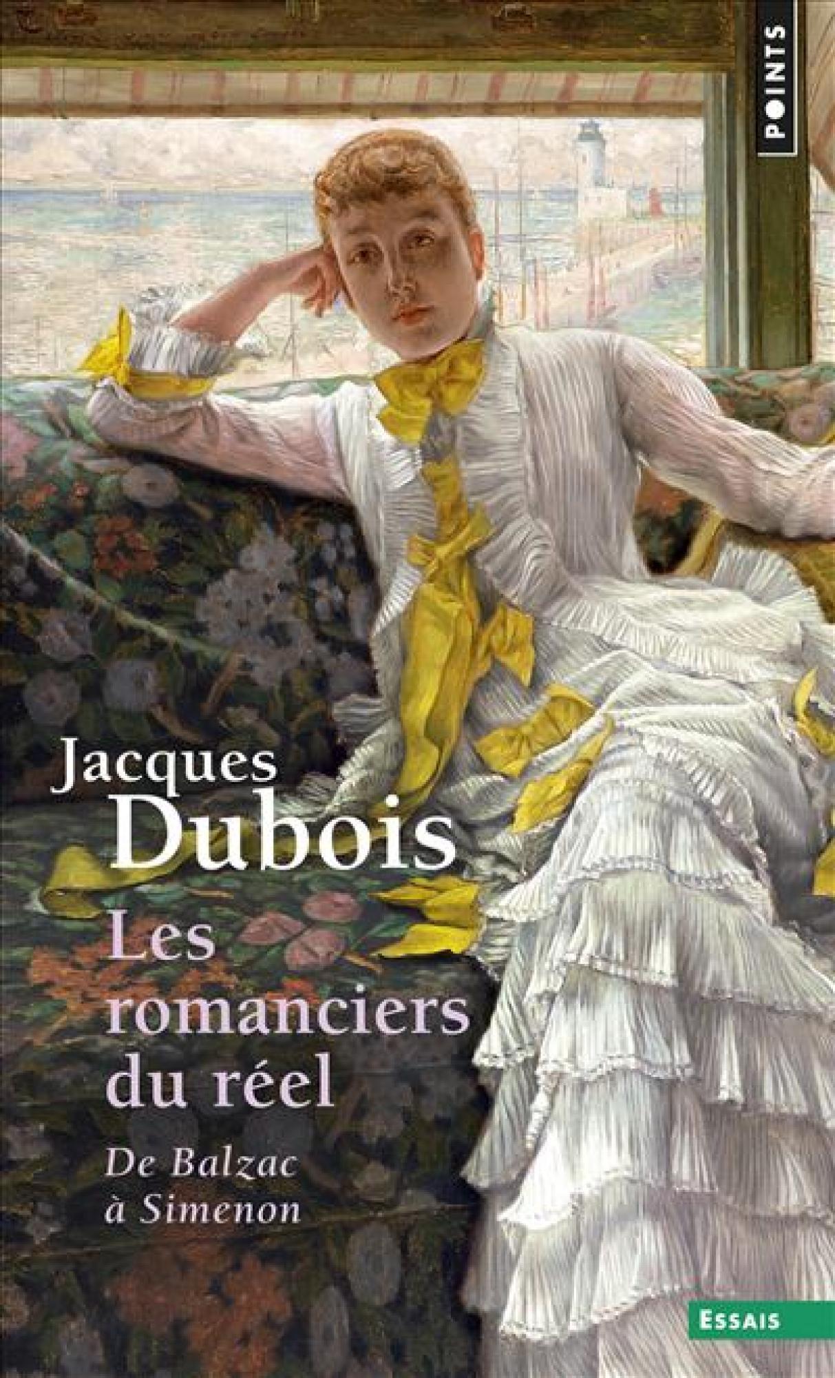 J. Dubois, Les Romanciers du réel. De Balzac à Simenon (rééd.)