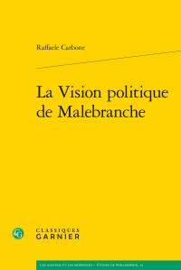R. Carbone, La Vision politique de Malebranche