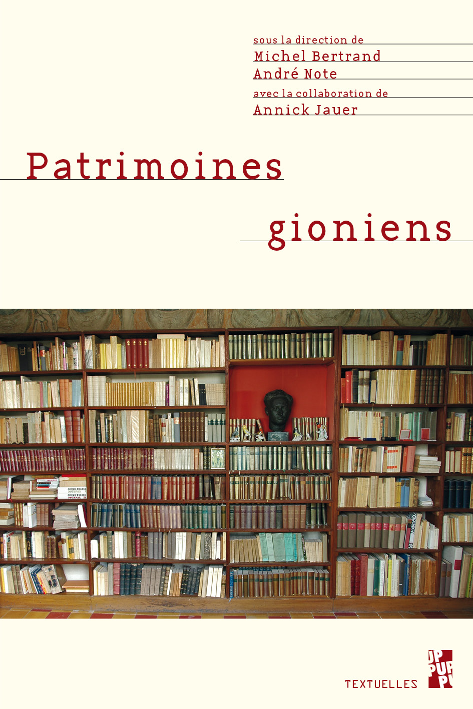 M. Bertrand & A. Note (dir.), Patrimoines gioniens