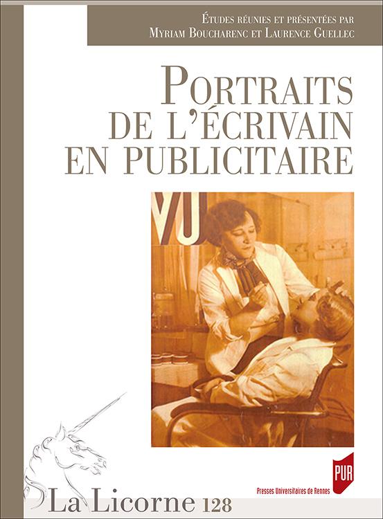 M. Boucharenc & L. Guellec (dir.), Portraits de l'écrivain en publicitaire