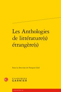 F. Géal (dir.), Les Anthologies de littérature(s) étrangère(s)