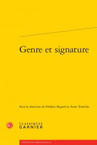 F. Regard, A. Tomiche (dir.), Genre et signature