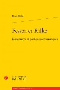 H. Hengl, Pessoa et Rilke. Modernisme et poétiques acroamatiques