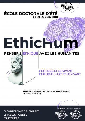 EthicHum. Penser l'éthique avec les Humanités (2e École Doctorale d'été, Montpellier)