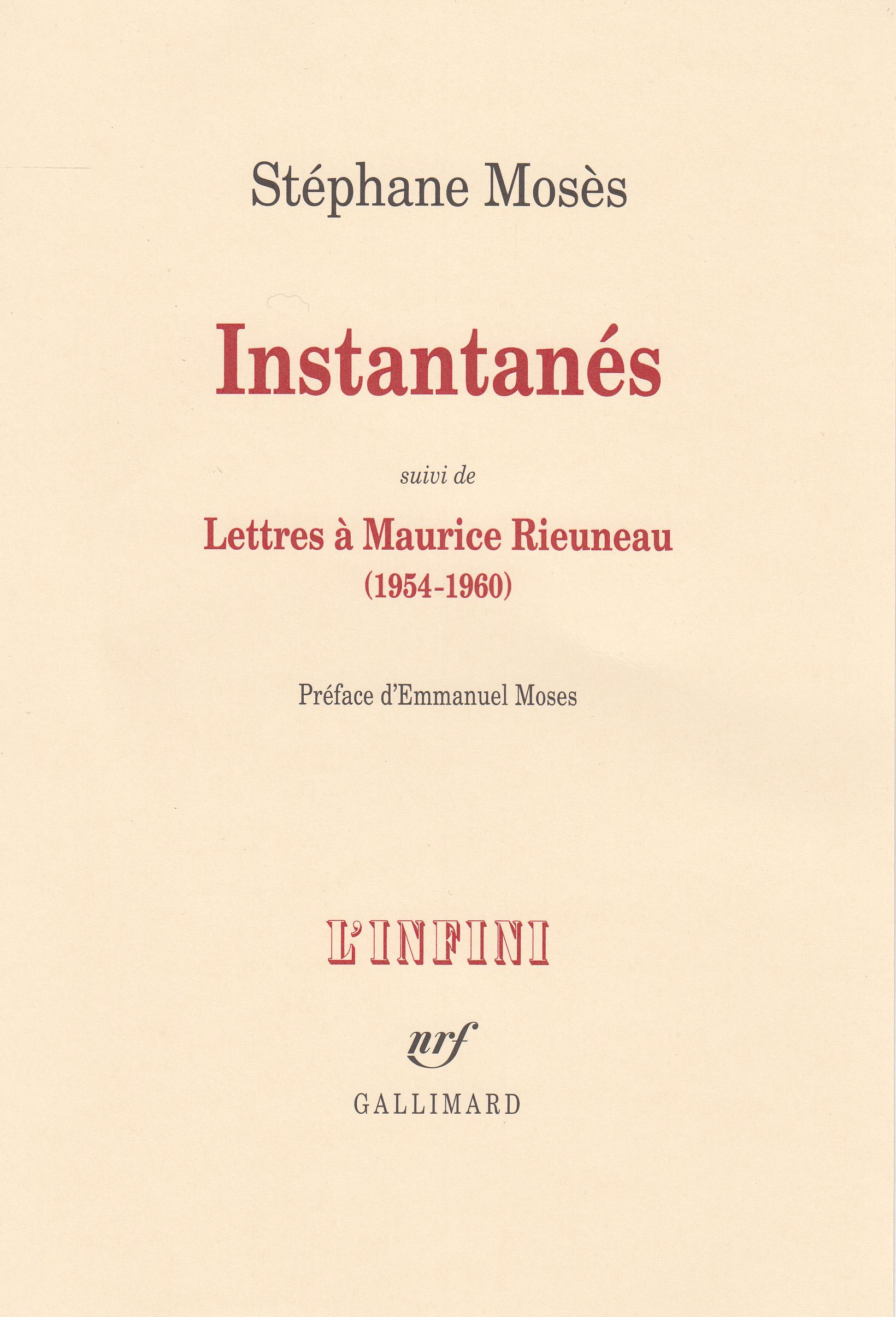 S. Mosès, Instantanés suivi de Lettres à Maurice Rieuneau (1954-1960)