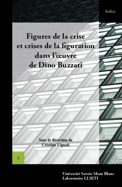 C. Vignali (dir.), Figures de la crise et crises de la figuration dans l'œuvre de Dino Buzzati