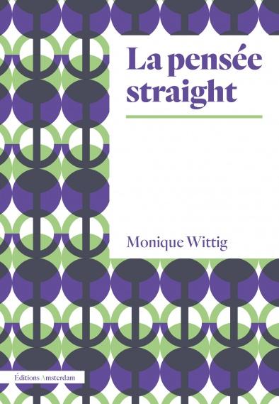 M. Wittig, La pensée straight (nouvelle éd.)