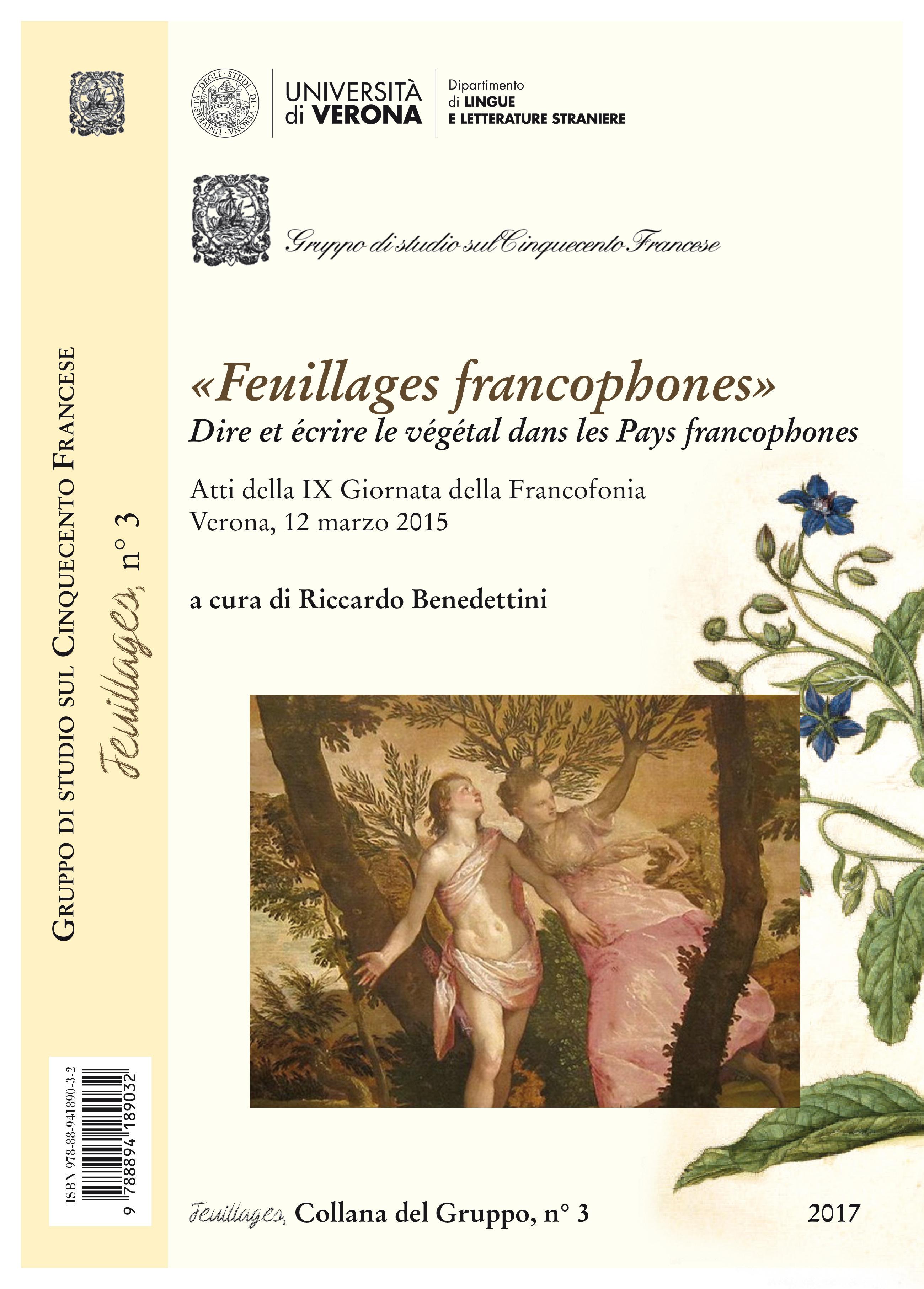 R. Benedettini (dir.), <em>Feuillages francophones. Dire et écrire le végétal dans les Pays francophones</em>