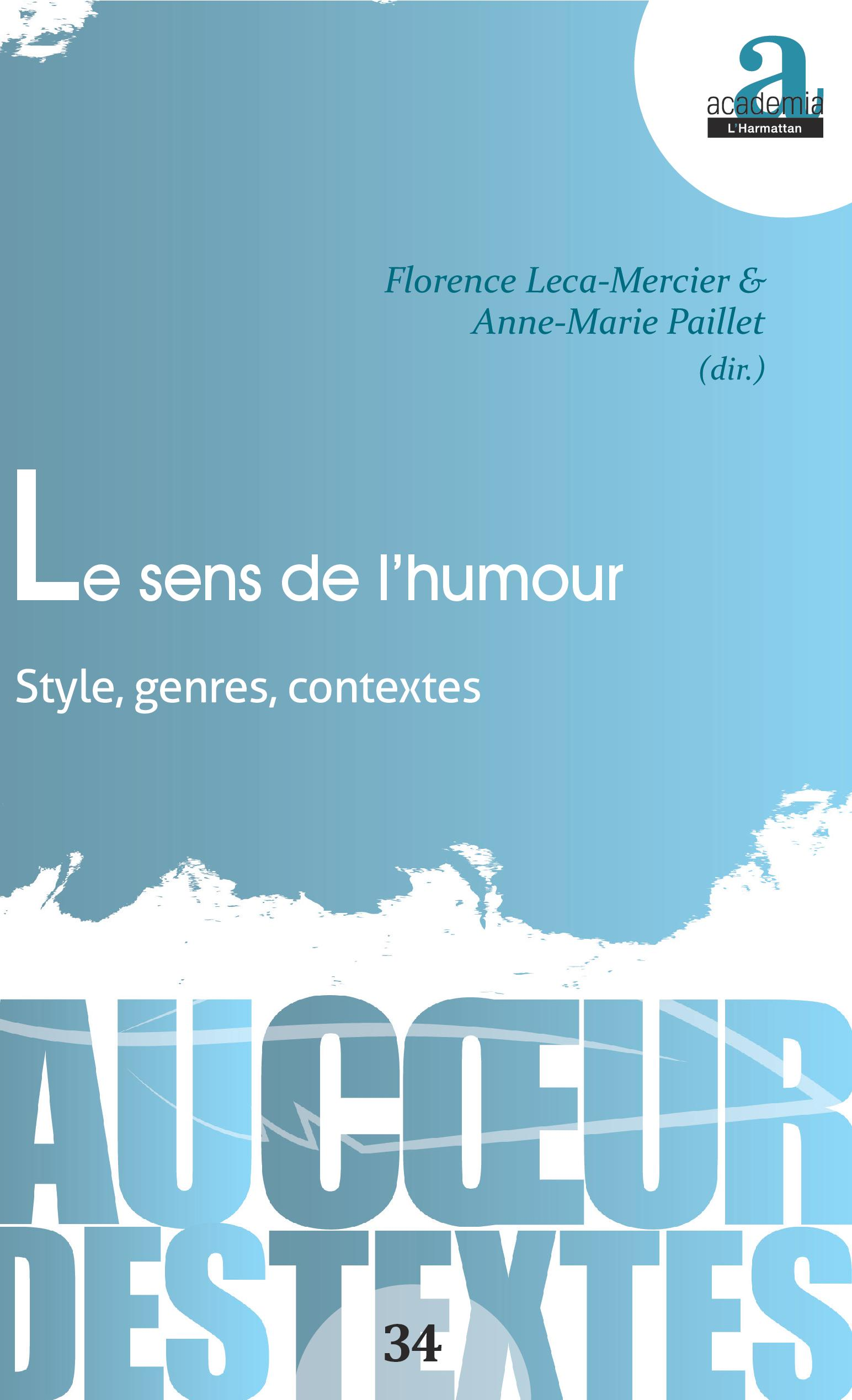 A.-M. Paillet, F. Leca Mercier (dir.), Le sens de l'humour