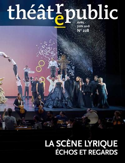 Théâtre/public, n° 228 :