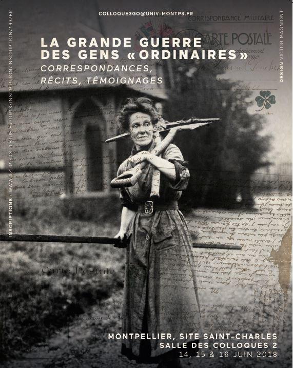 La Grande Guerre des gens ordinaires, correspondances, récits, témoignages (Montpellier)