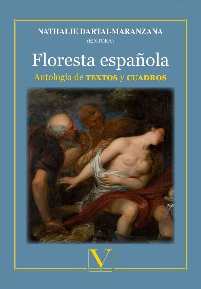N. Dartai-Maranzana (éd.), Floresta española. Antología de textos y cuadros