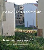 Les carnets du paysage, n° 33 :