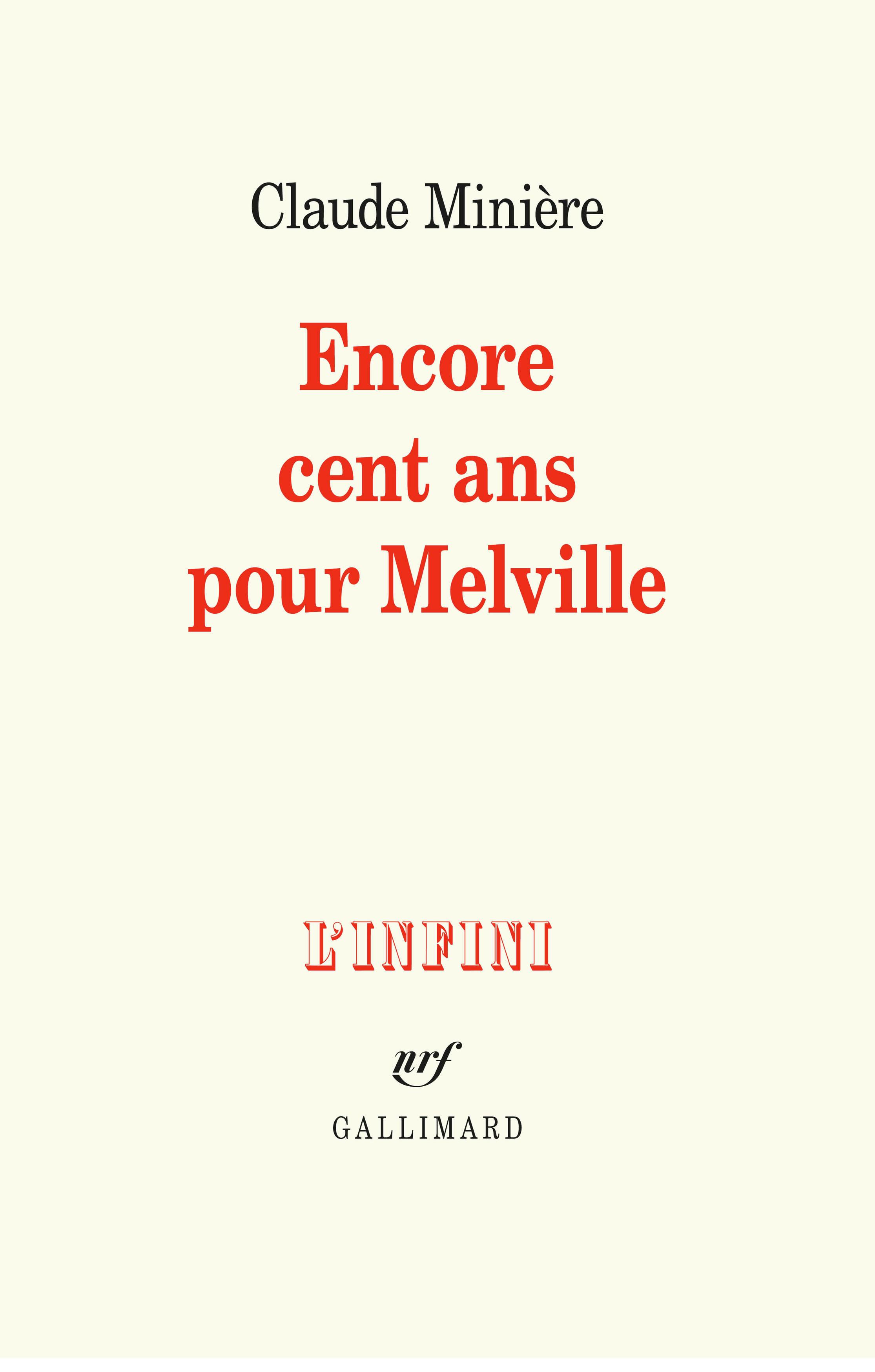 C. Minière, Encore cent ans pour Melville