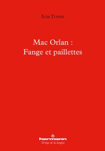 I. Tomas, Mac Orlan : Fange et paillettes