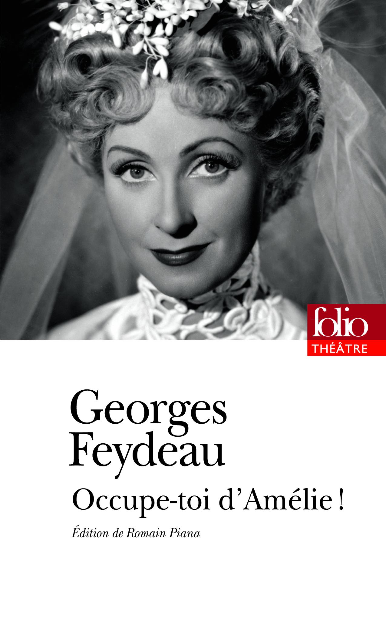 G. Feydeau, Occupe-toi d'Amélie