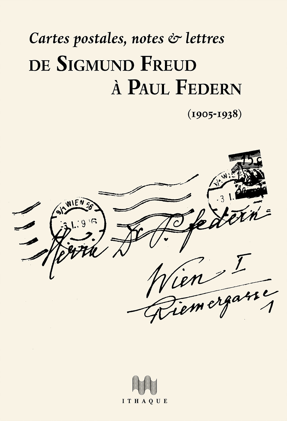 Cartes postales, notes & lettresde Sigmund Freud à Paul Federn (1905-1938)