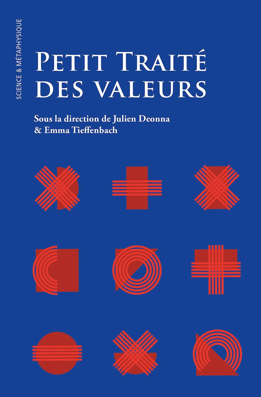 J. Deonna, E. Tieffenbach (dir.), Petit Traité des valeurs