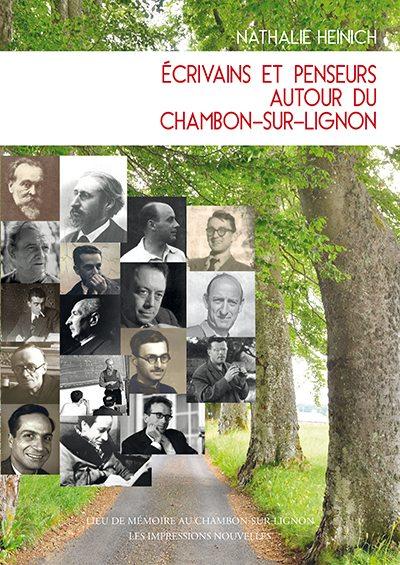 N. Heinich, Écrivains et penseurs autour de Chambon-sur-Lignon