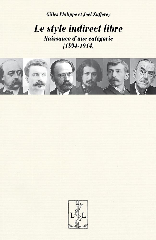 G. Philippe, J. Zufferey, Le style indirect libre. Naissance d'une catégorie (1894-1914)